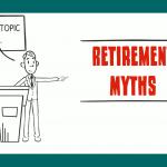 Retirement Myths