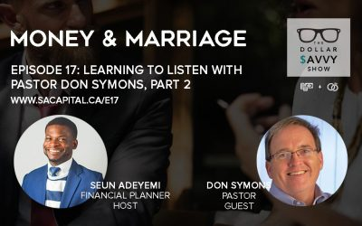 Episode 17: Money & Marriage Series – Learning to listen Part 2